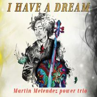 Martin Melendez Power Trio_CD Cover_1500x1500