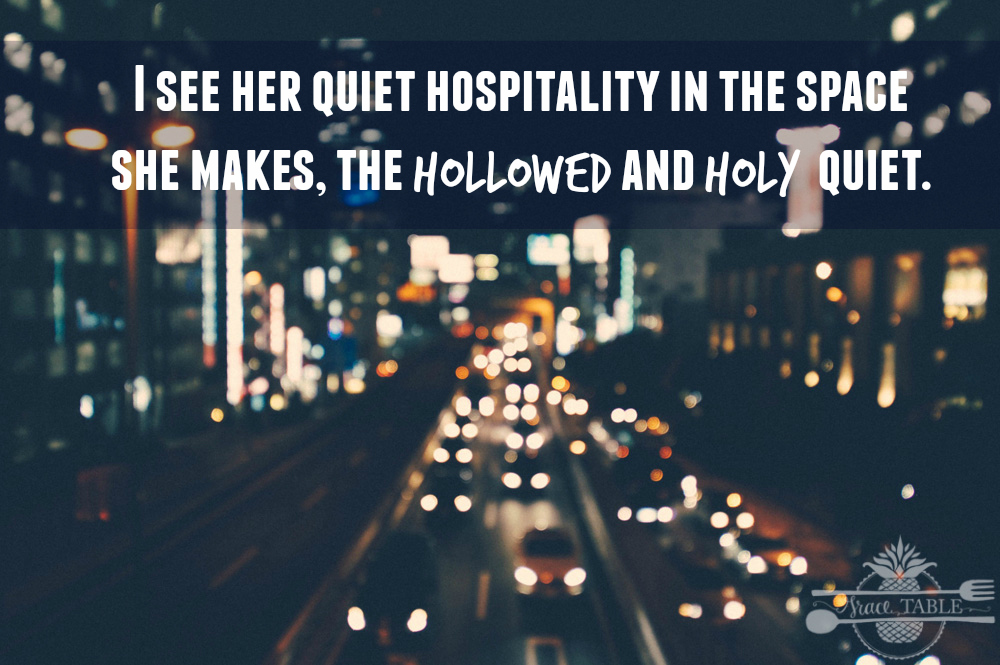 When Hollowed and Holy Quiet Speaks Loudest: On Hospitality