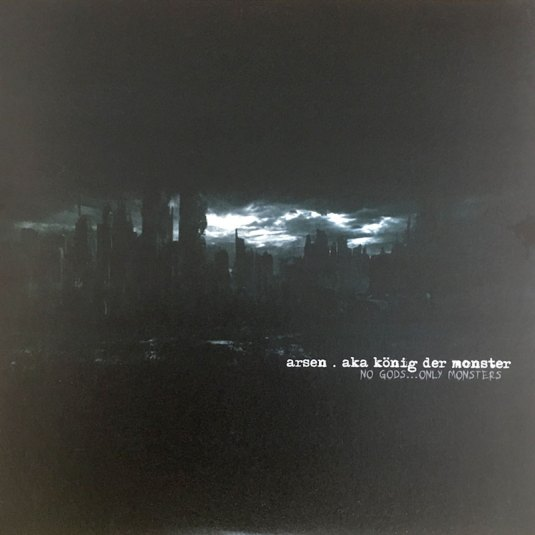 """ARSEN – No Gods… Only Monsters (NAR 003) 12"""""""
