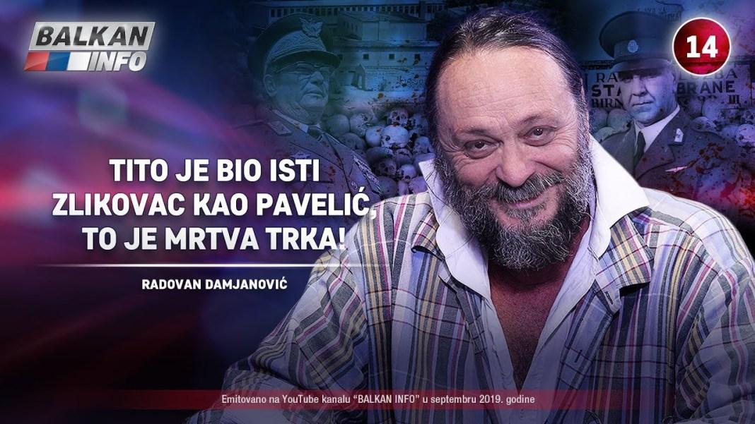 RADOVAN DAMJANOVIĆ RAZOBLIČIO LAŽI NA BALKAN INFU: Zločini nad Srbima, Tito je bio zlikovac kao i Pavelić (VIDEO) 1