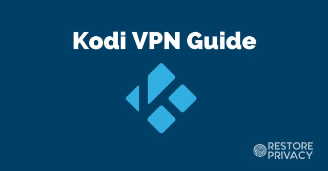 sEt up a VPN for Kodi