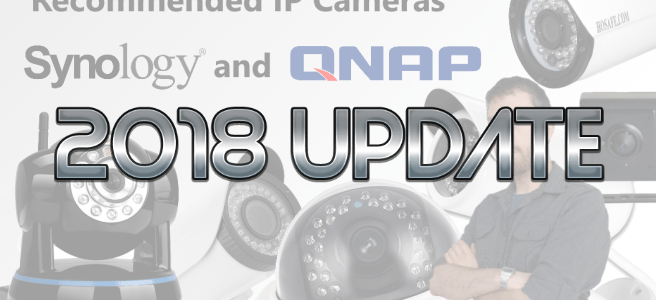 A 2018 Update on IP Cameras NAS Compatibility - NAS Compares
