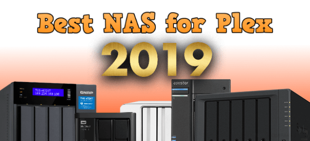 Best Nas For Plex 2019 Best NAS for Plex in 2019   NAS Compares