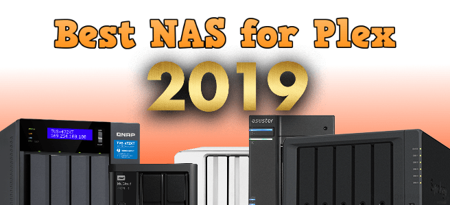 Best Plex NAS of 2019 - NAS Compares
