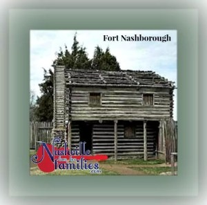 nashville fun for families fort nashborough