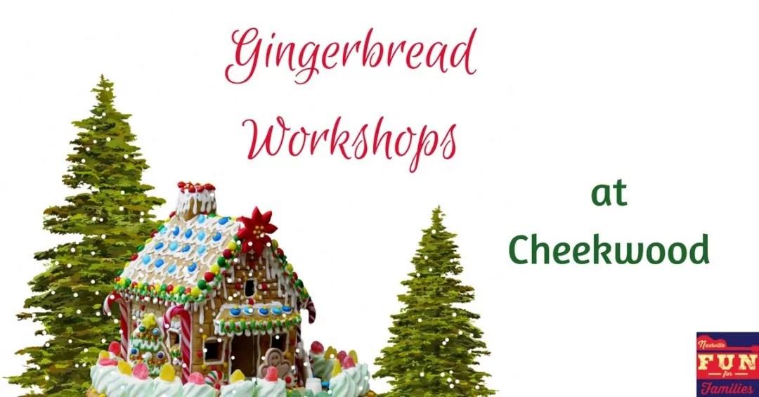 Gingerbread Workshops at Cheekwood