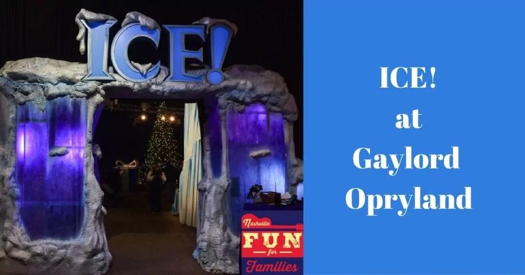 ICE! At Gaylord Opryland
