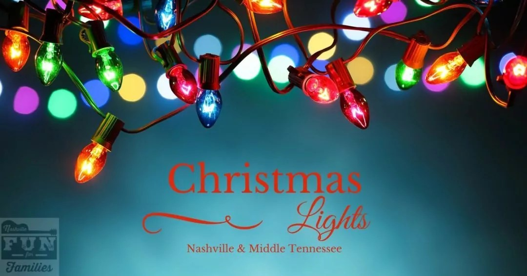 2017 Christmas Lights Displays In Nashville And Middle Tennessee