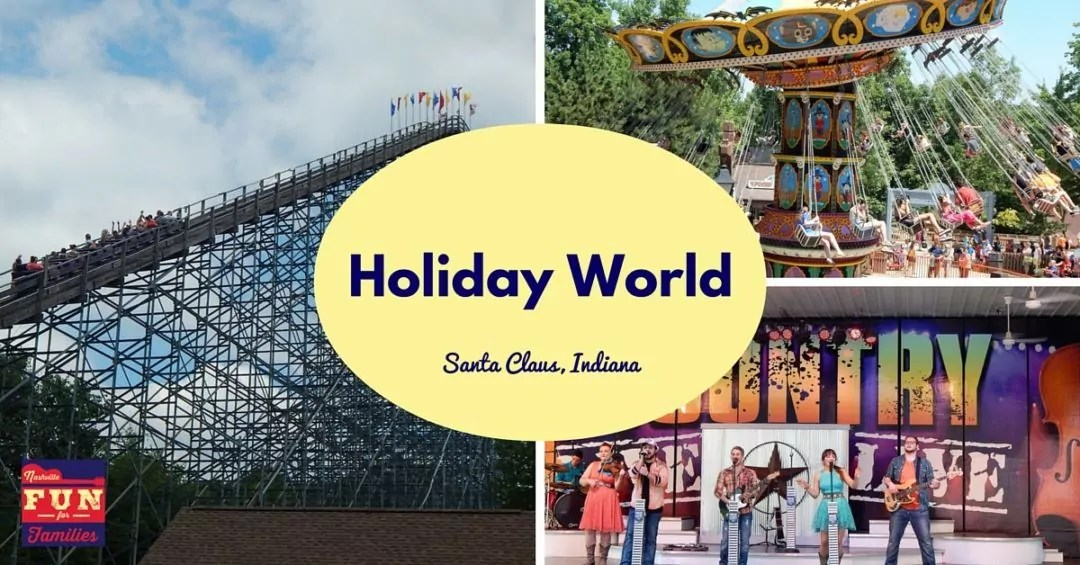 Holiday World – The World's First Theme Park in Santa Claus, Indiana