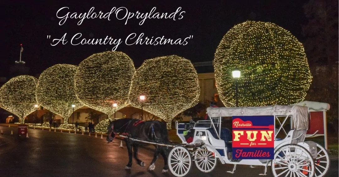"""Gaylord Opryland's """"A Country Christmas"""""""