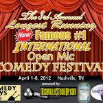 The 3rd Annual Longest Running New Famous #1 International Open Mic Comedy Festival