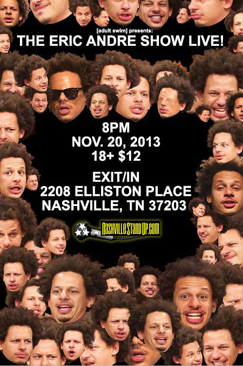 eric andre show live 11/20 exit/in