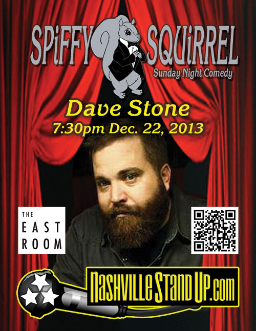 Dave Stone @ SPiFFY SQUiRREL comedy show @ The East Room 12/8/2013