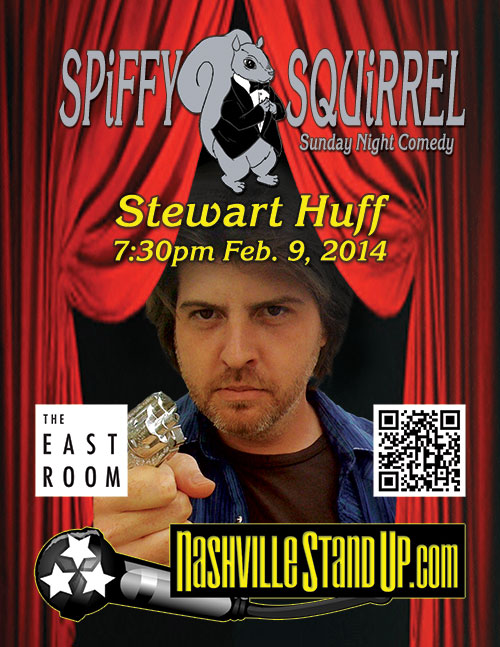 Stewart Huff at SPiFFY SQUiRREL Comedy Show at The East Room 2/9/2014