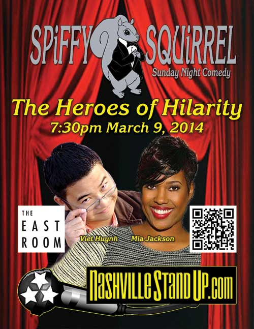 The Heroes of Hilarity: Viet Huynh & Mia Jackson at SPiFFY SQUiRREL Comedy Show at The East Room 3/9/2014