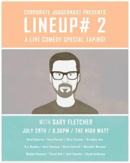 LINEUP #2 at The High Watt - July 28, 2014