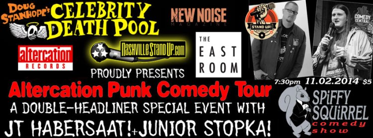 Altercation Punk Comedy Tour: JT Habersaat & Junior Stopka @ Spiffy Squirrel Comedy Show - 7:30pm Sunday 11/2/2014