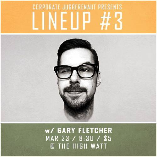 Gary Fletcher at Lineup #3 comedy special taping at The High Watt - March 23, 2015