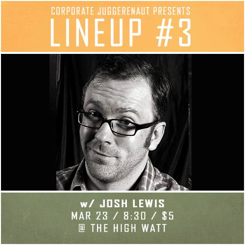 Josh Lewis at Lineup #3 comedy special taping at The High Watt - March 23, 2015