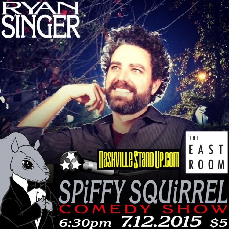 Ryan Singer at SPiFFY SQUiRREL comedy show at The East Room Sun. 7/12/2015.