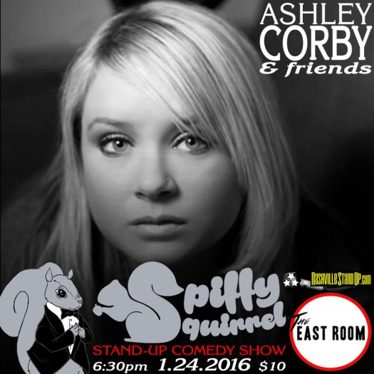 Ashley Corby & Friends at Spiffy Squirrel stand-up comedy show at The East Room 1/24/2016.