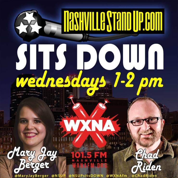 1-2pm Wednesdays on WXNA: NSUP SITS DOWN featuring the very best of Nashville comedy with hosts Chad Riden & Mary Jay Berger.