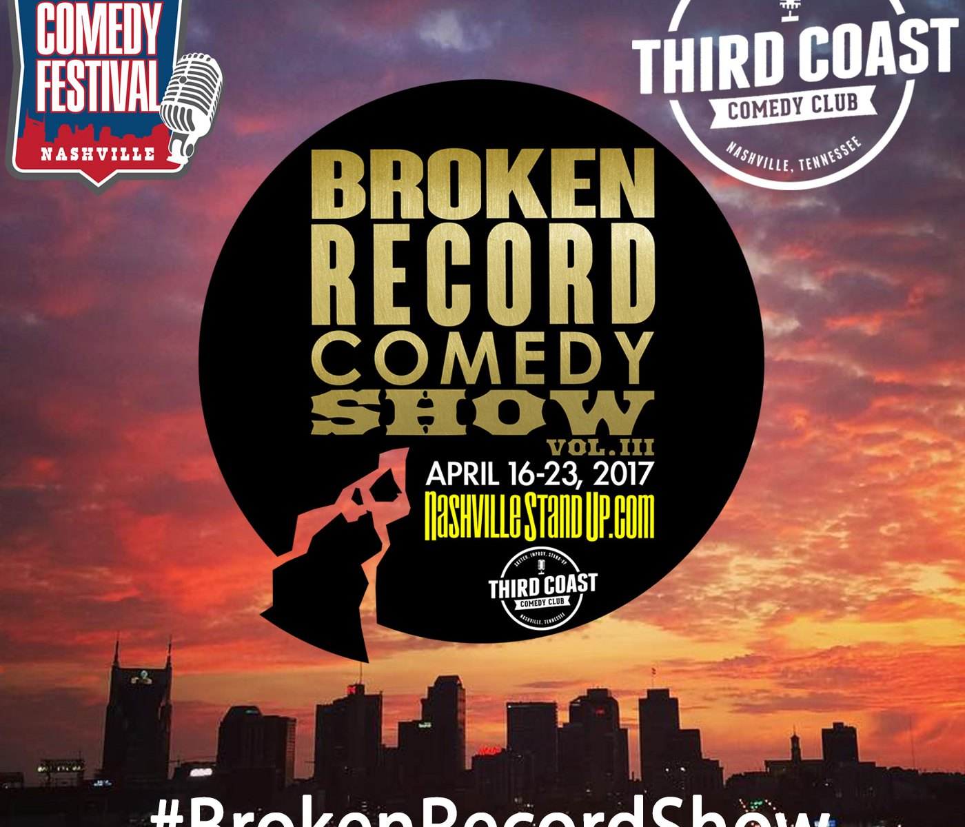 #BrokenRecordShow vol.3 April 16-23, 2017 at Third Coast Comedy Club