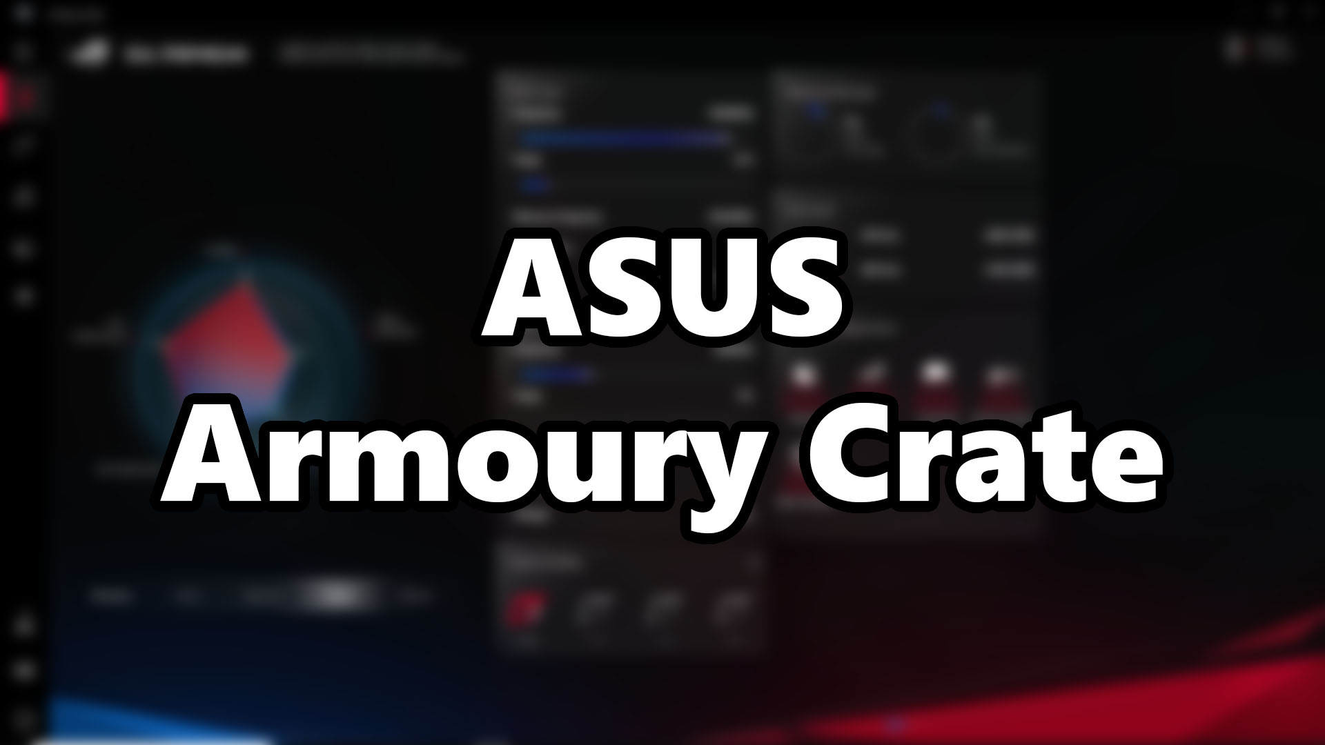New ASUS Armoury Crate Software Preview - Clean & Informative | Nasi
