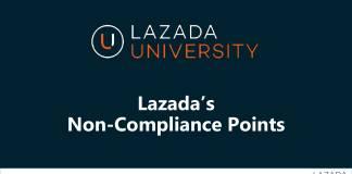 Lazada Non-Compliance Points Seller Policies