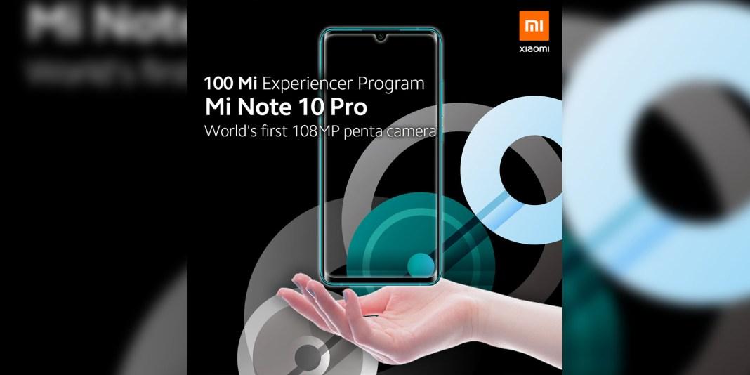 Xiaomi Mi Note 10 Pro Mi Experiencer program