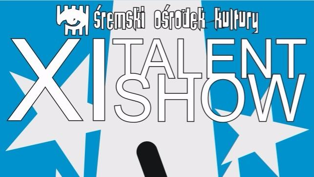 XI edycja Talent Show, czyli Przeglądu Młodych Talentów - plakat
