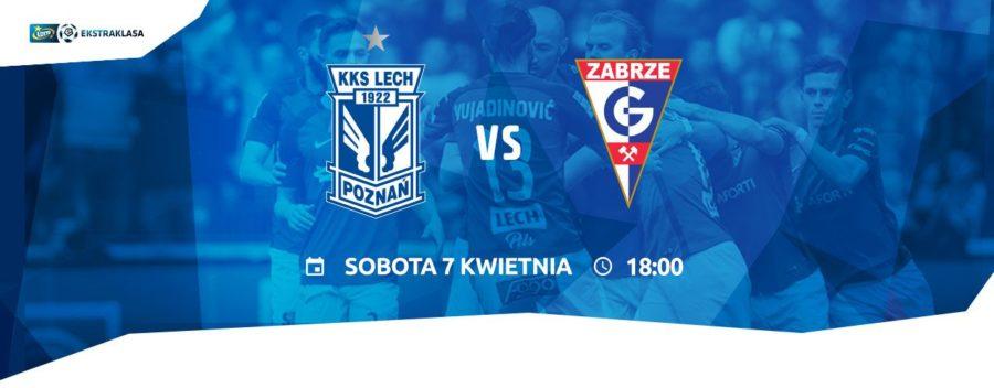 Lech Poznań - Górnik Zabrze: Hit na koniec rundy zasadniczej [Konkurs]