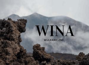 wybuchowe-wulkaniczne-wina