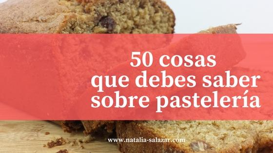 50 cosas sobre pastelería