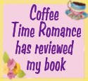 Coffee Time Romance reviewed
