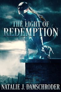 The cover of The Light of Redemption, book 2 of the superhero trilogy