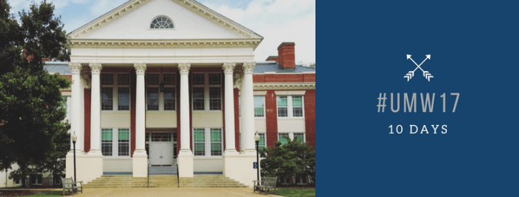 An image of Monroe, the History building at UMW with the school colors depicting hashtag UMW 17 with 10 days below it