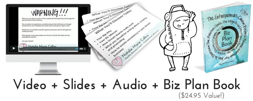Video + Slides + Audio + Biz Plan Book