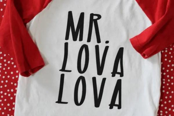 "Valentine's Day shirt with ""Mr. Lova Lova"" text"