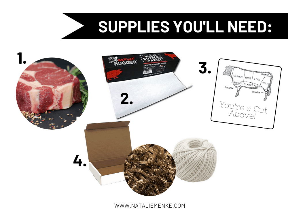 supplies you'll need for making a meat themed gift