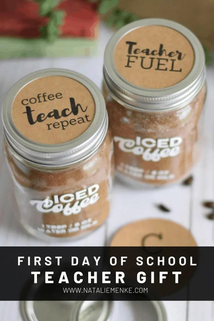 first day of school iced coffee teacher gift in mason jars