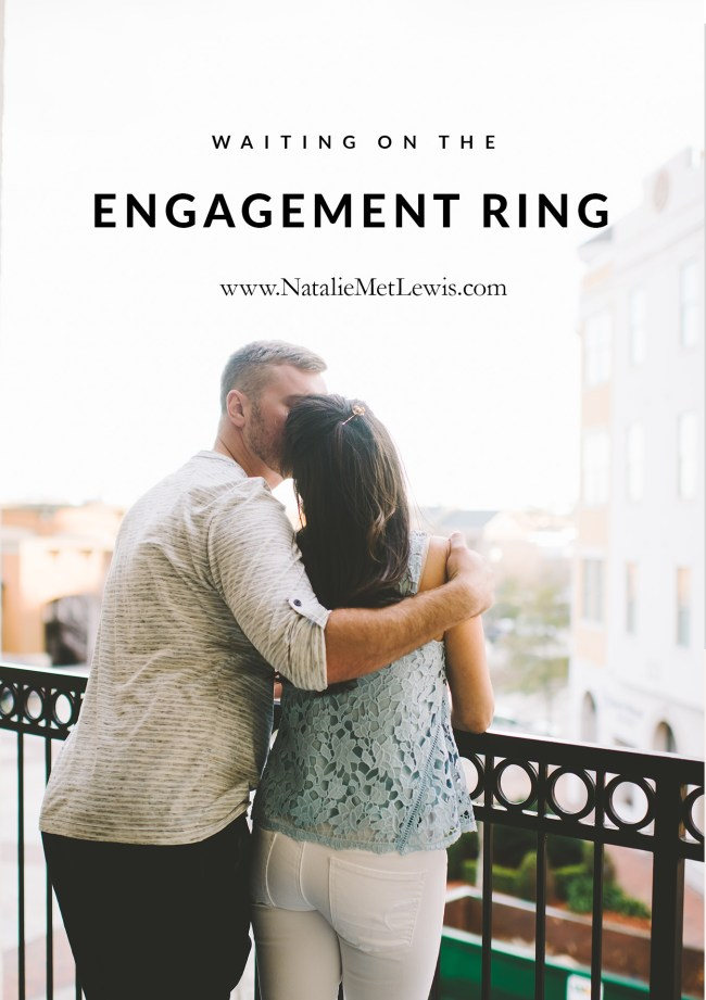 Waiting-on-the-engagement-ring