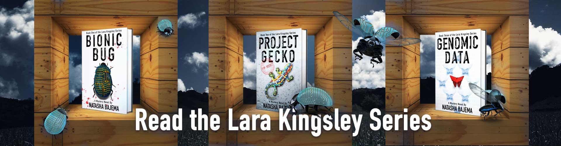 Read the Lara Kingsley Series