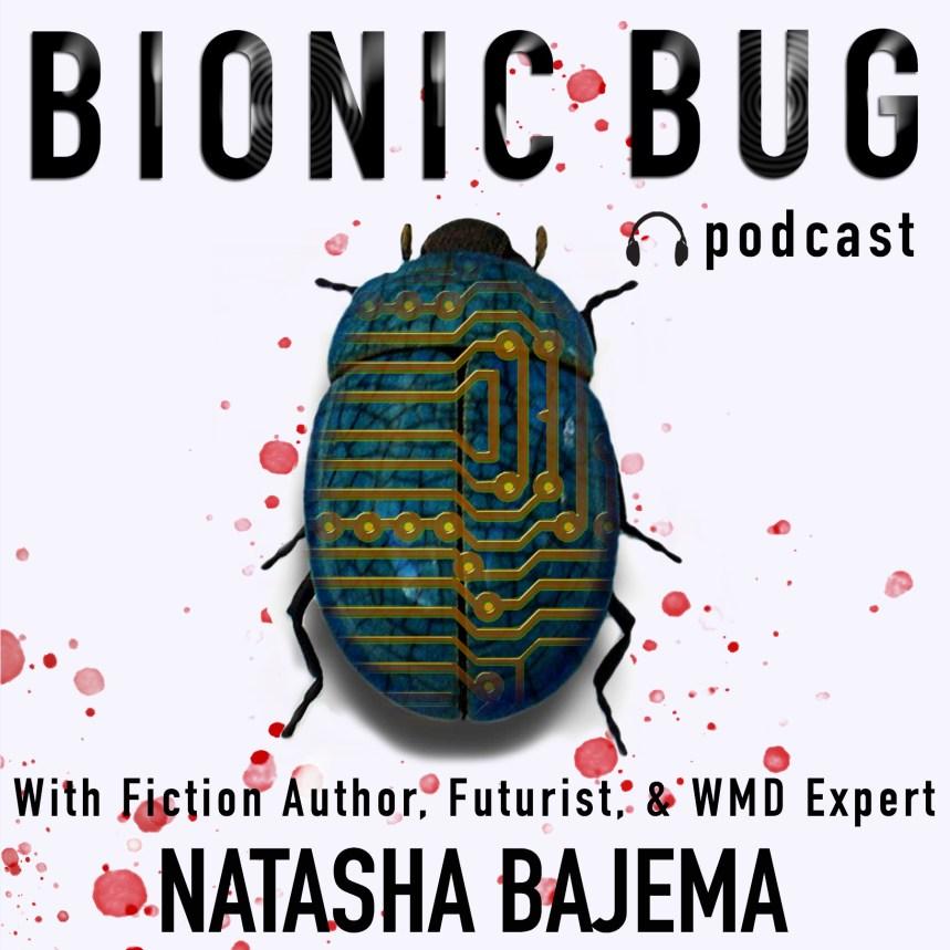 Bionic Bug Podcast