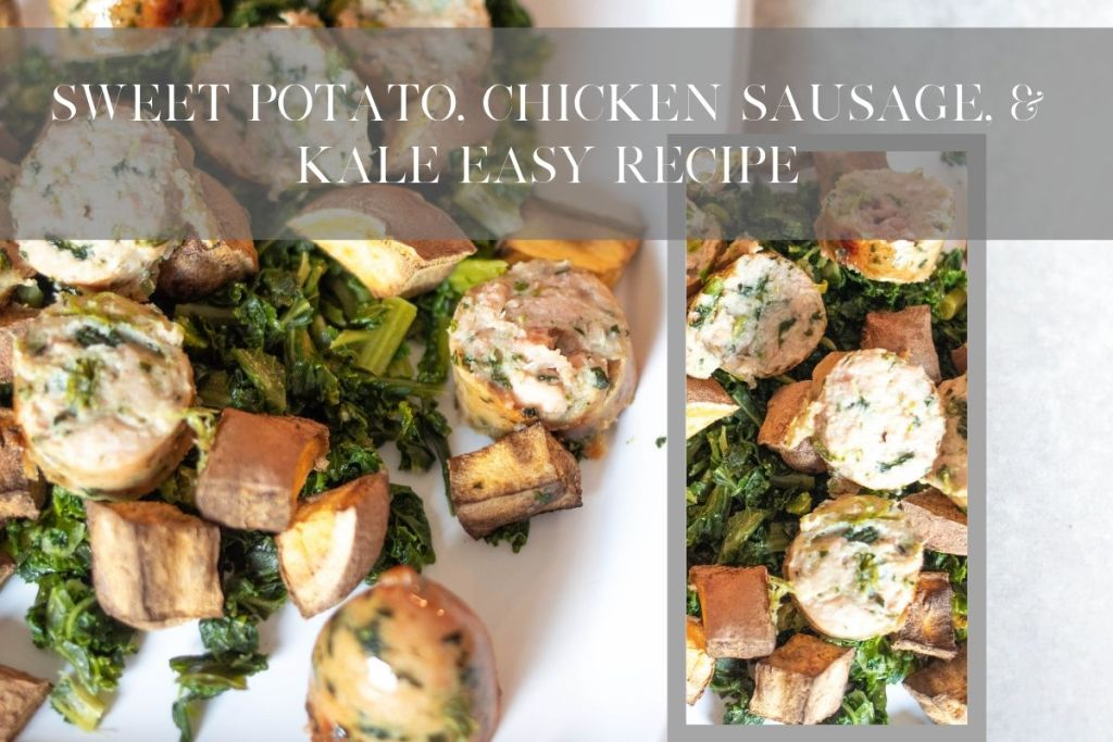 sweet potato, chicken sausage, and kale. easy healthy paleo friendly recipe