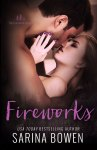 EXCLUSIVE EXCERPT: Fireworks by Sarina Bowen