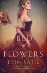 EXCLUSIVE EXCERPT: Bed of Flowers by Erin Satie