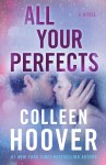 BOOK REVIEW: All Your Perfects by Colleen Hoover