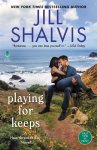 EXCLUSIVE EXCERPT: Playing for Keeps by Jill Shalvis