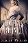 BOOK REVIEW: The Earl I Ruined by Scarlett Peckham